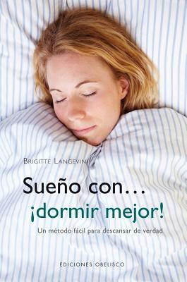 Sueno con... dormir mejor! / I Dream of... Better Sleep!