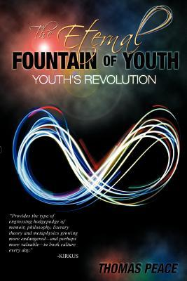 The Eternal Fountain of Youth (Youth's Revolution)