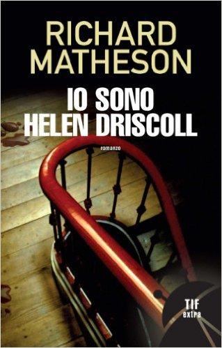 Io sono Helen Drisco...