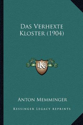 Das Verhexte Kloster (1904)