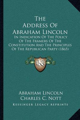 The Address of Abraham Lincoln