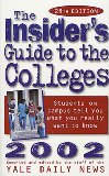Insider's Guide to the Colleges, 2002