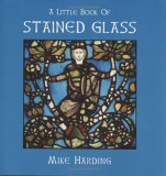 Little Book of Stained Glass