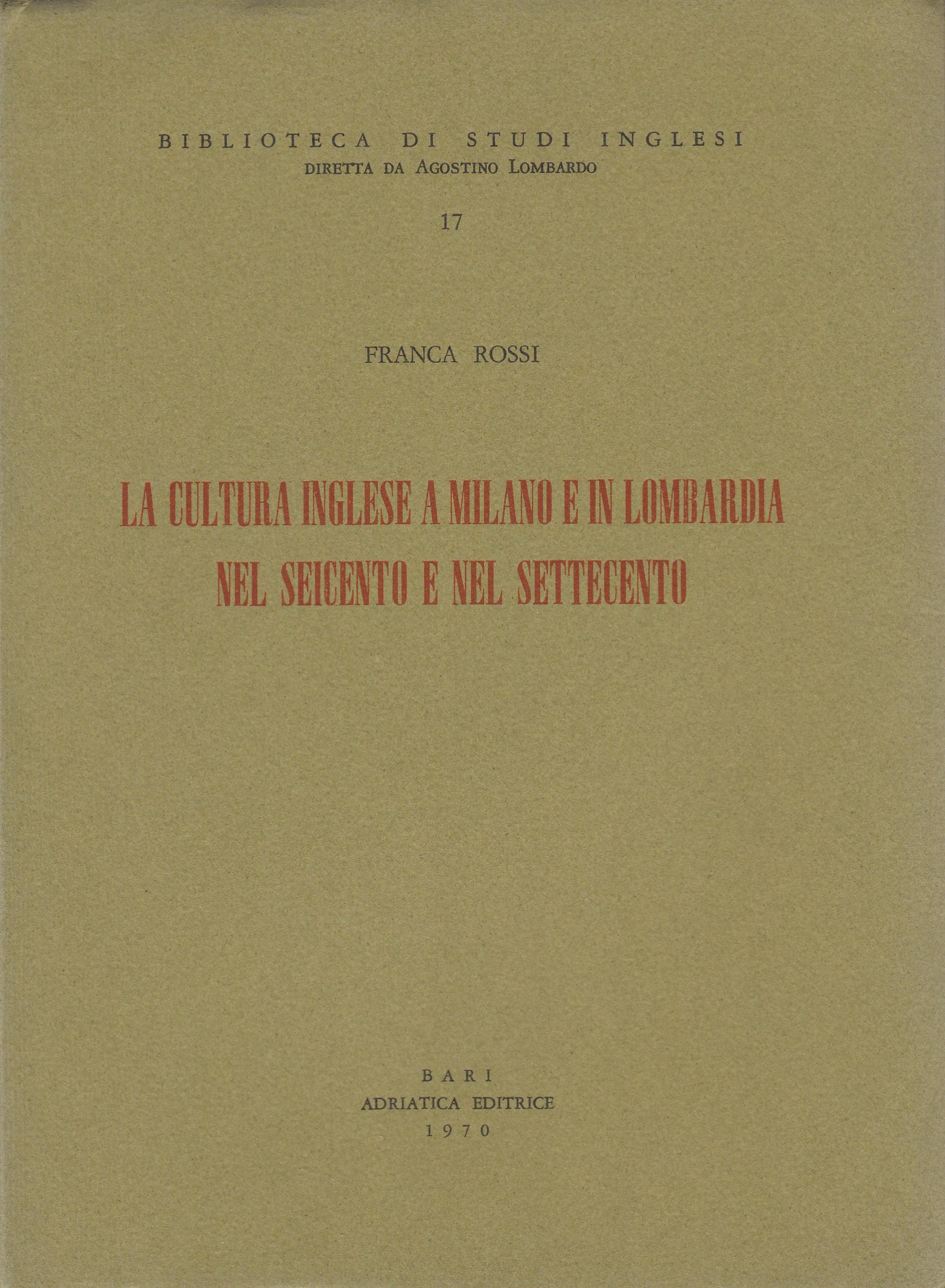 La cultura inglese a Milano e in Lombardia nel Seicento e nel Settecento