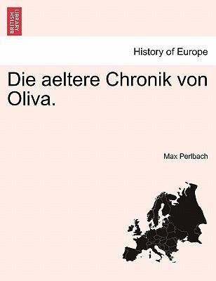 Die aeltere Chronik von Oliva