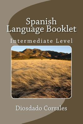 Spanish Language Booklet, Intermediate Level
