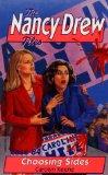 CHOOSING SIDES (NANCY DREW FILES 84)
