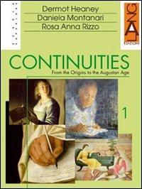 Continuities. From the Modern to the Contemporary age. Con espansione online. Per le Scuole superiori