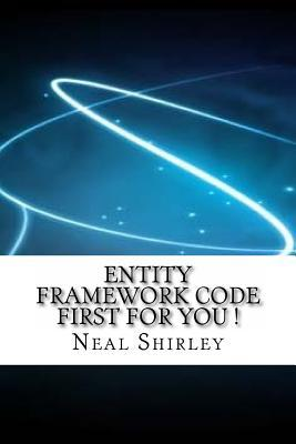 Entity Framework Code First for You!