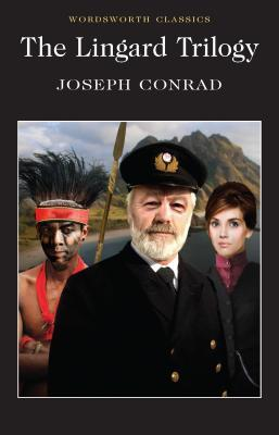 The Lingard Trilogy (Wordsworth Classics)