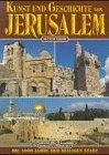 Kunst und Geschichte von Jerusalem