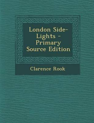 London Side-Lights -...