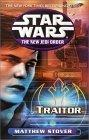 Traitor: Star Wars (the New Jedi Order)