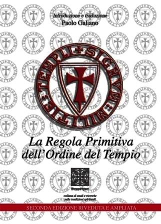 La regola primitiva dell'Ordine del Tempio