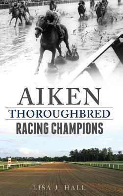 Aiken Thoroughbred Racing Champions