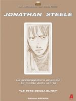 Jonathan Steele - Le vite degli altri