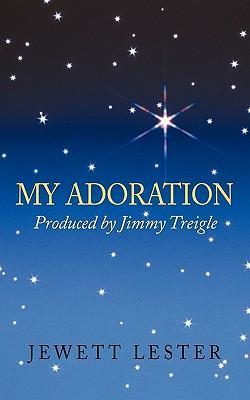 My Adoration