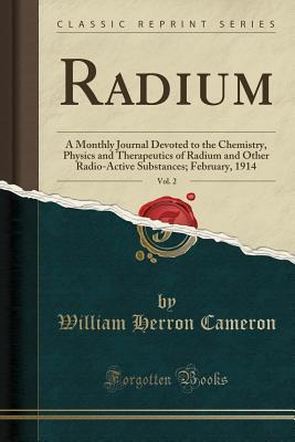 Radium, Vol. 2
