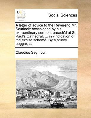 A Letter of Advice to the Reverend Mr. Scurlock