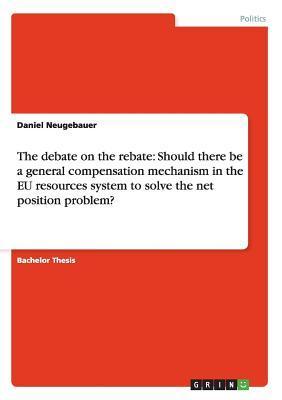 The debate on the rebate