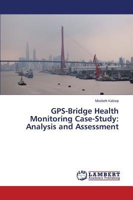 GPS-Bridge Health Monitoring Case-Study