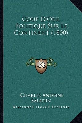 Coup D'Oeil Politique Sur Le Continent (1800)