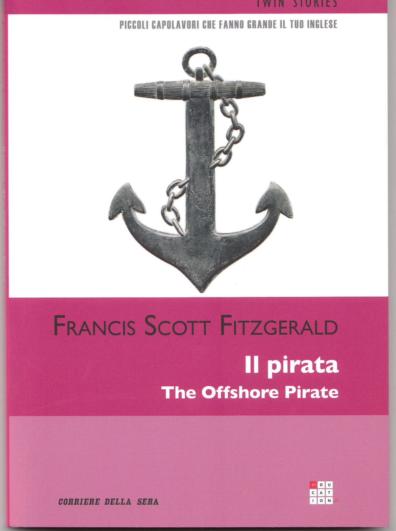 Il pirata/ The Offshore Pirate