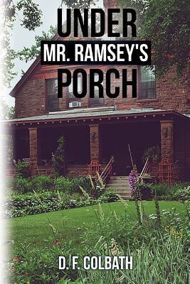 Under Mr. Ramsey's Porch