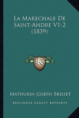 La Marechale de Saint-Andre V1-2 (1839)