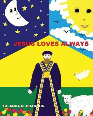 Jesus Loves Always