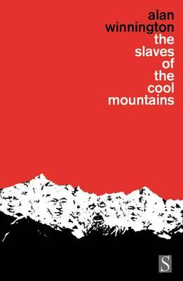 The Slaves of the Cool Mountains