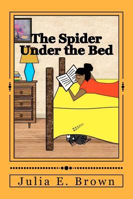 The Spider Under the Bed