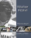 Walter Roehrl - Rueckspiegel