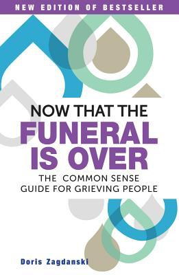 Now That the Funeral Is Over
