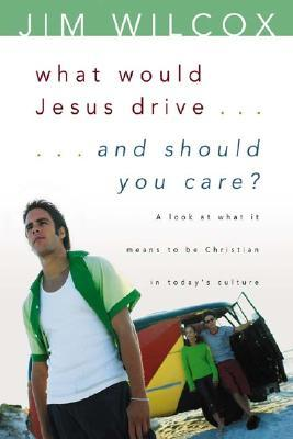 What Would Jesus Drive-- And Should You Care?