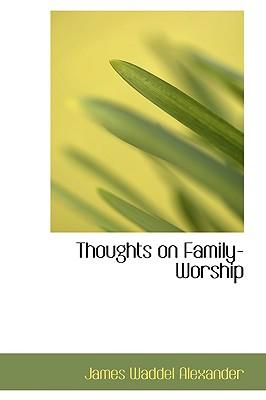 Thoughts on Family-worship