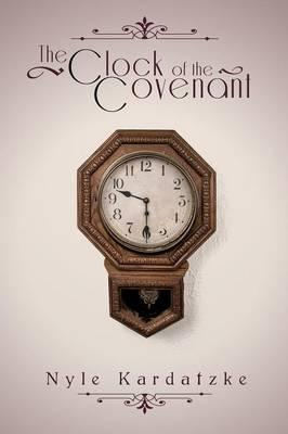 CLOCK OF THE COVENANT