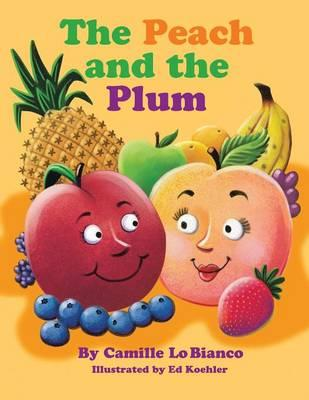 The Peach and the Plum