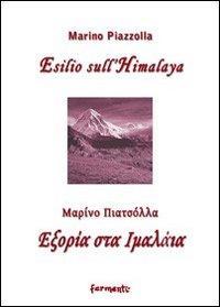 Esilio sull'Himalaya. Testo greco e italiano