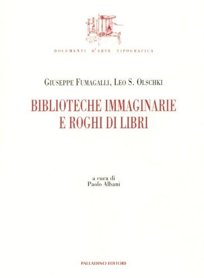 Biblioteche immaginarie e roghi di libri