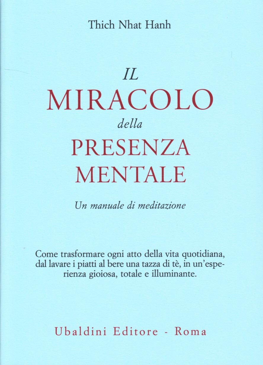 Il miracolo della presenza mentale