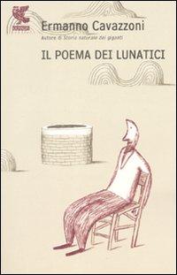 Il poema dei lunatici