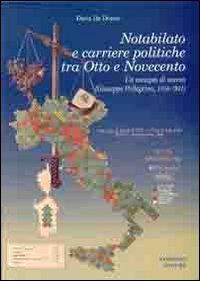 Notabilato e carriere politiche tra Otto e Novecento. Un esempio di scesa (Giuseppe Pellegrino, 1856-1931)