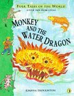 Monkey and the Water Dragon