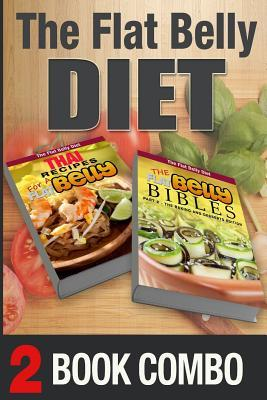 The Flat Belly Bibles Part 2 / Thai Recipes for a Flat Belly