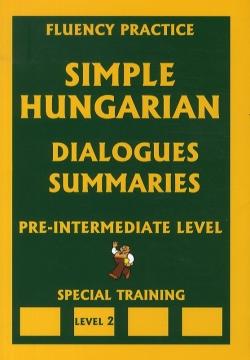 Simple Hungarian Dialogues Summaries