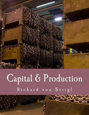 Capital & Production