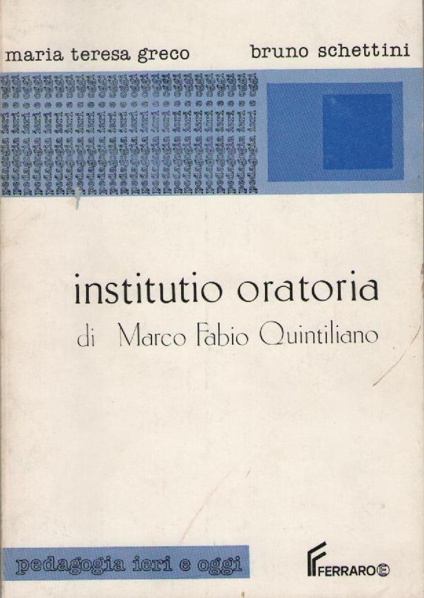 Institutio oratoria di Marco Fabio Quintiliano