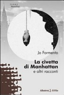 La civetta di Manhattan e altri racconti