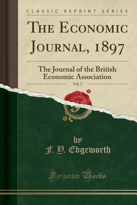 The Economic Journal, 1897, Vol. 7
